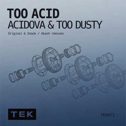 Acidova And Too Dusty - Too Acid (original Mix) on Revolution Radio