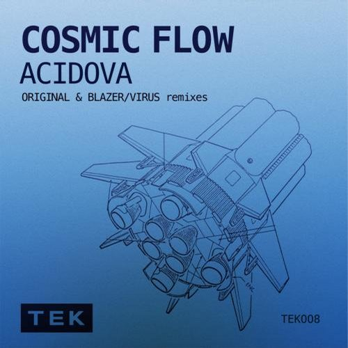 Acidova - Cosmic Flow (blazer Remix) on Revolution Radio