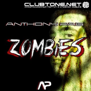 Anthony Pag - Zombies (original Mix) on Revolution Radio
