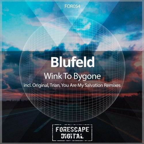 Blufeld - Wink To Bygone ( Are My Salvation Remix) on Revolution Radio