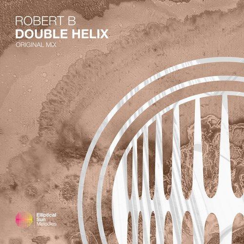 Robert B - Double Helix (extended Mix) on Revolution Radio