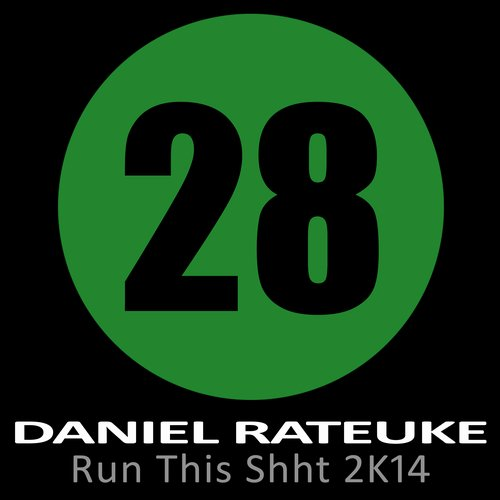 Daniel Rateuke - Run This Shht 2k14 (original Mix) on Revolution Radio