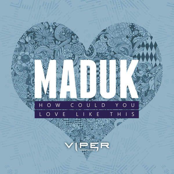 Maduk Feat. Champion – Love Like This (original Mix) on Revolution Radio