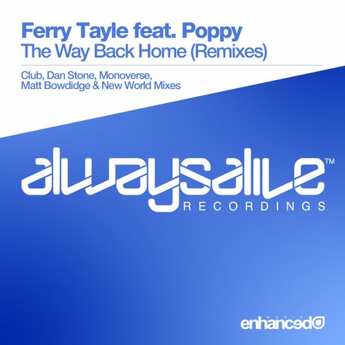 Ferry Tayle Feat. Poppy - The Way Back Home (dan Stone Remix) on Revolution Radio