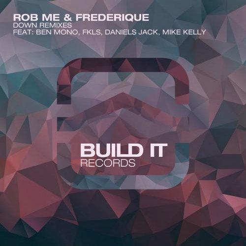 Rob Me, Frederique - Down (ben Mono Remix) on Revolution Radio