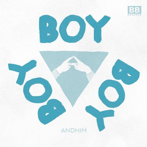 Andhim - Boy Boy Boy (joris Voorn Remix) on Revolution Radio