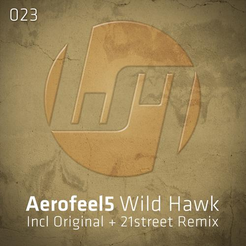 Aerofeel5 - Wild Hawk (21street Remix) on Revolution Radio