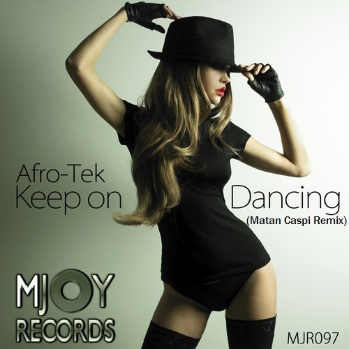 Afro - Tek - Keep On Dancing (matan Caspi Remix) on Revolution Radio
