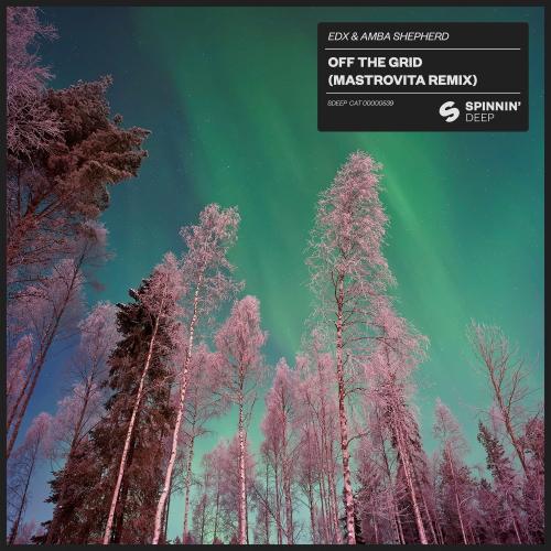 Edx And Amba Shepherd - Off The Grid (mastrovita Extended Remix) on Revolution Radio