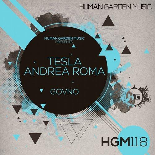 Andrea Roma, Tesla - Govno (original Mix) on Revolution Radio