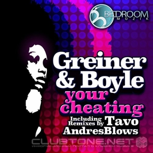 Greiner, Boyle - Your Cheating (tavo Remix) on Revolution Radio