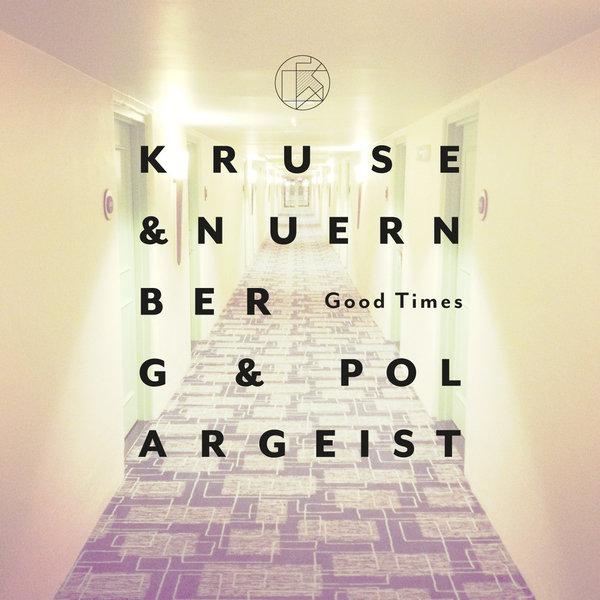 Kruse, Nuernberg, Polargeist - Good Times (original Mix) on Revolution Radio