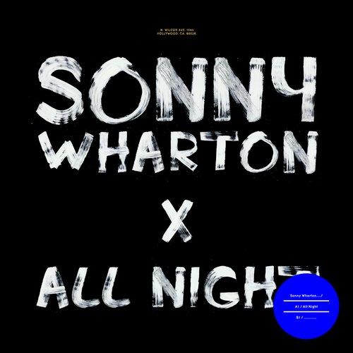Sonny Wharton - All Night (original Mix) on Revolution Radio