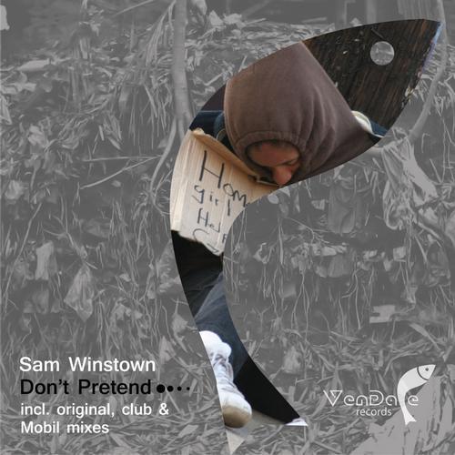 Sam Winstown - Don't Pretend (club Mix) on Revolution Radio