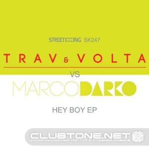 Trav And Volta - Hey Boy (original Mix) on Revolution Radio