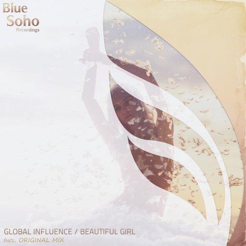 Global Influence - Beautiful Girl (original Mix) on Revolution Radio
