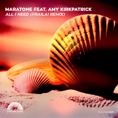 Maratone And Amy Kirkpatrick - All I Need (frailai Extended Remix) on Revolution Radio