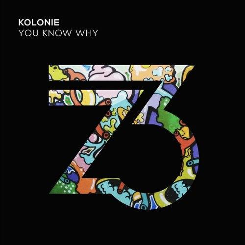 Kolonie - Know Why (extended Mix) on Revolution Radio