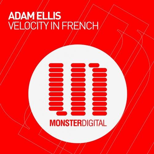 Adam Ellis - Velocity In French (original Mix) on Revolution Radio