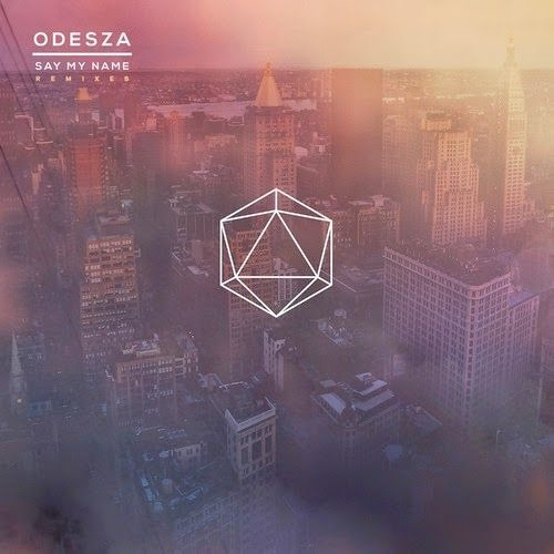 Odesza - Say My Name (instant Party! Remix) on Revolution Radio