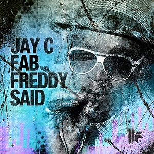 Jay C - Fab Freddy Said (federico Scavo Remix) on Revolution Radio