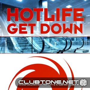 Hotlife - Get Down (original Mix) on Revolution Radio