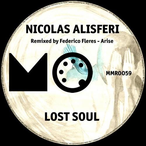 Nicolas Alisferi - Lost Soul (federico Fleres Remix) on Revolution Radio