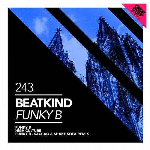 Beatkind - Funky B (saccao And Shake Sofa Remix) on Revolution Radio
