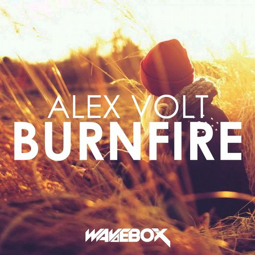 Alex Volt - Burnfire (original Mix) on Revolution Radio