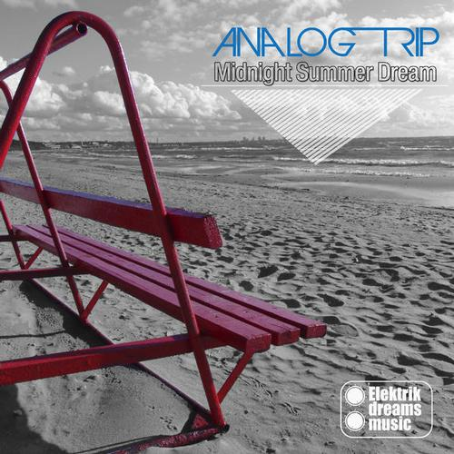 Analog Trip - Midnight Summer Dream (original Mix) on Revolution Radio