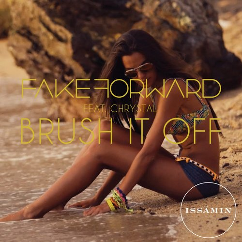 Fake Forward Ft. Chrystal - Brush It Off (club Mix) on Revolution Radio