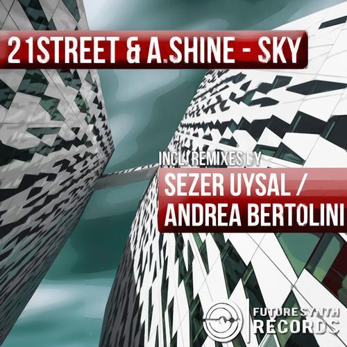 21street And A.shine - Sky (sezer Uysal Remix) on Revolution Radio