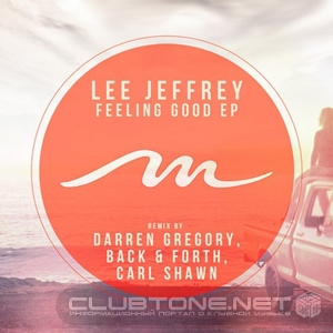 Lee Jeffrey (uk) – Feeling Good (back And Forth Remix) on Revolution Radio