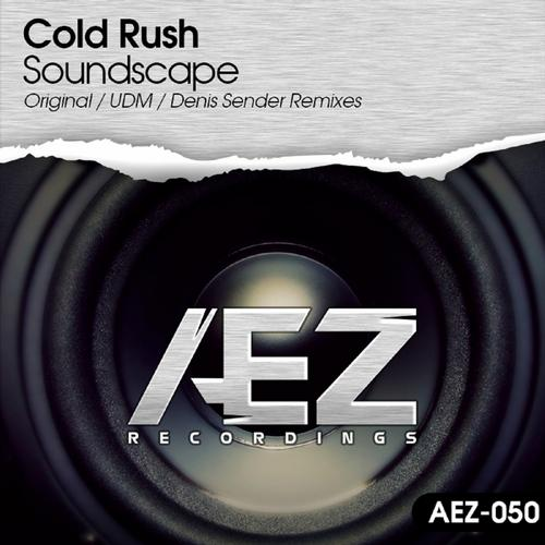 Cold Rush - Soundscape (denis Sender Remix) on Revolution Radio