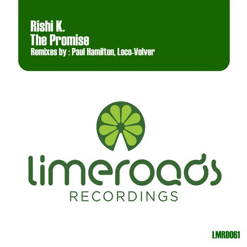 Rishi K. - The Promise (original Mix) on Revolution Radio