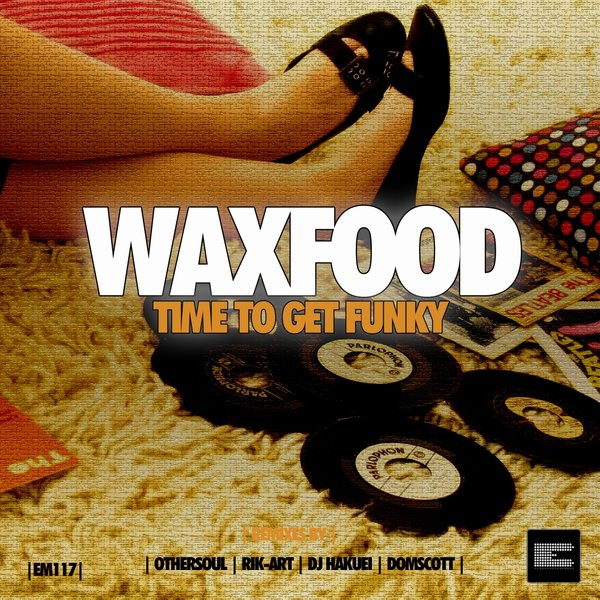 Waxfood - Time To Get Funky (othersoul Jumpin Mix) on Revolution Radio