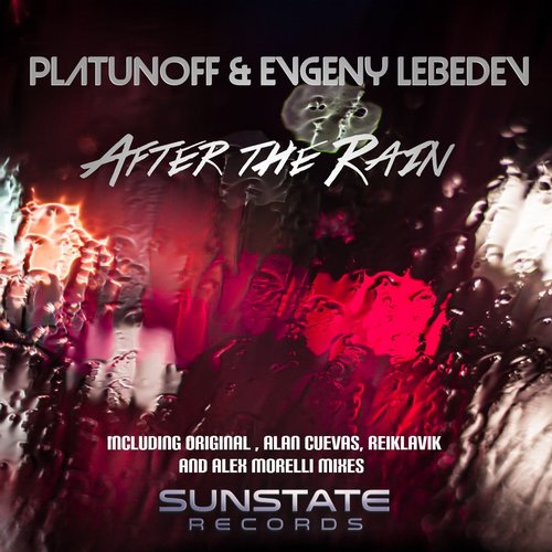 Platunoff And Evgeny Lebedev - After The Rain (alan Cuevas Remix) on Revolution Radio