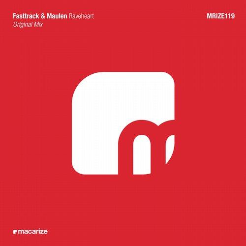 Fasttrack And Maulen - Raveheart (original Mix) on Revolution Radio