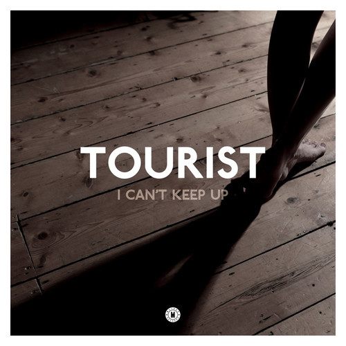Tourist Ft. Will Heard - I Can't Keep Up (original Mix) on Revolution Radio