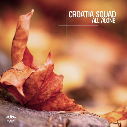 Croatia Squad - All Alone (original Mix) on Revolution Radio