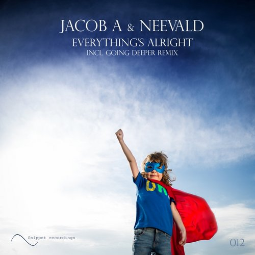 Jacob A And Neevald - Everything's Alright (going Deeper Remix) on Revolution Radio