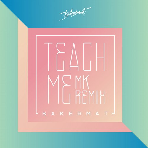 Bakermat - Teach Me (mk Remix) on Revolution Radio