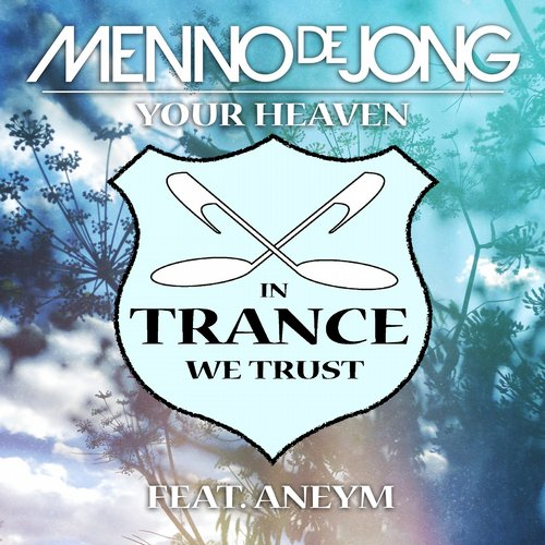 Menno De Jong Feat. Aneym – Your Heaven (original Mix) on Revolution Radio