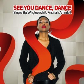 Whytepatch Feat. Andriah Arrindell - See Dance, Dance (hoxton Whores Vocal Mix) on Revolution Radio
