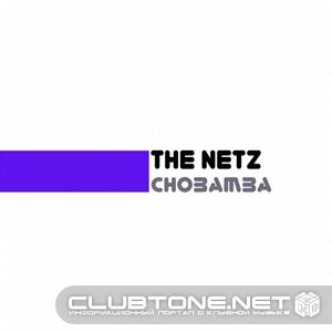 The Netz - Chobamba (original Mix) on Revolution Radio