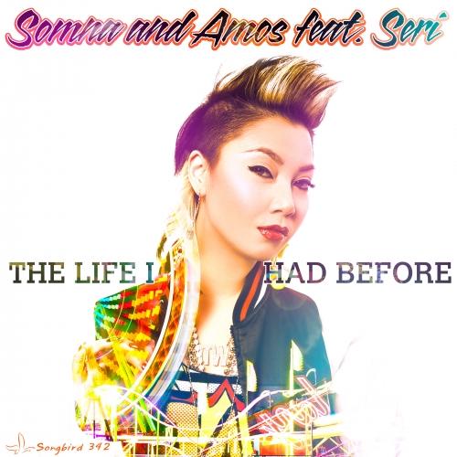 Amos, Seri, Somna - The Life I Had Before Feat. Seri (original Mix) on Revolution Radio
