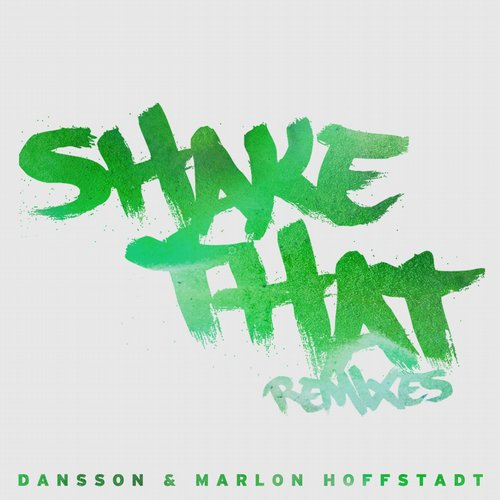 Marlon Hoffstadt, Dansson - Shake That (shadow Child Remix) on Revolution Radio