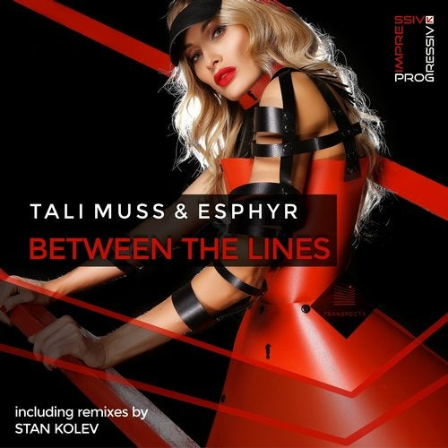 Tali Muss And Esphyr - Between The Lines (stan Kolev Remix) on Revolution Radio