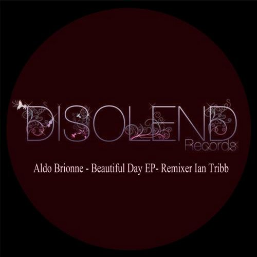 Aldo Brionne - Beautiful Day (original Mix) on Revolution Radio