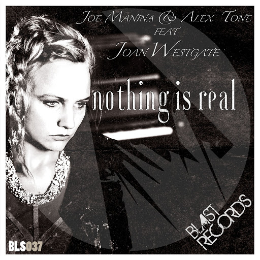 Joe Manina, Alex Tone Feat. Joan Westgate - Nothing Is Real (extended Mix) on Revolution Radio